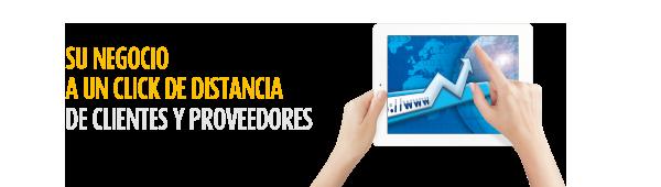 Su negocio a un click de distancia de clientes y proveedores